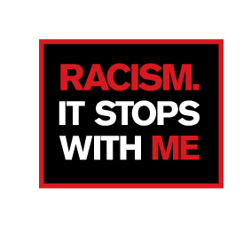 Racism. It stops with me.